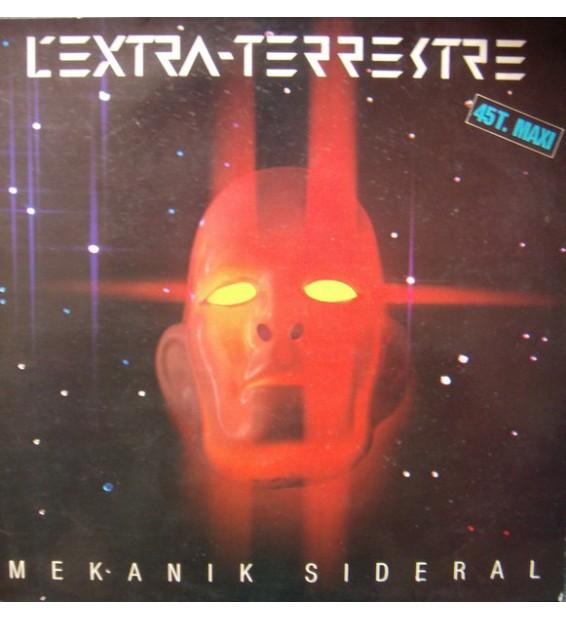 """Mekanik Sideral - L'Extra-Terrestre (12"""", Maxi) mesvinyles.fr"""