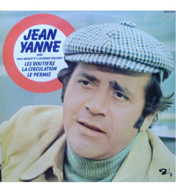 Jean Yanne Avec Paul Mercey (2) Et Laurence Riesner* - Les Routiers, La Circulation, Le Permis (LP, Album, RE) mesvinyles.fr