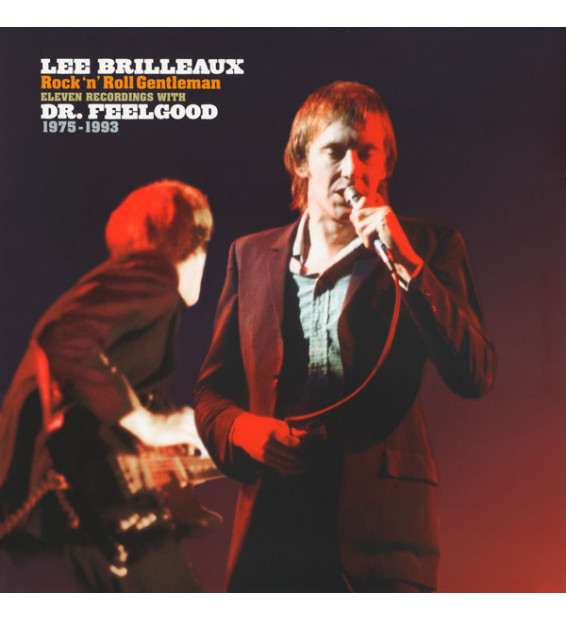 Lee Brilleaux / Dr. Feelgood - Rock 'N' Roll Gentleman (Eleven Recordings With Dr. Feelgood 1975-1993) (LP, Comp) mesvinyles.fr