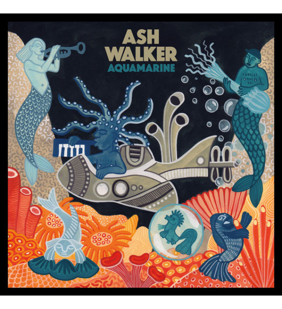 Ash Walker - Aquamarine (LP, Album, Num, Tea) mesvinyles.fr