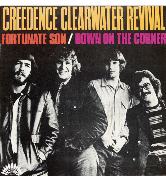 """Creedence Clearwater Revival - Fortunate Son / Down On The Corner (7"""", Single, Mono) mesvinyles.fr"""