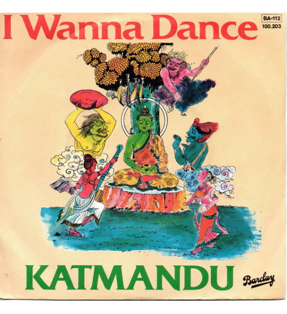 "Katmandu* - I Wanna Dance (7"", Single) mesvinyles.fr"