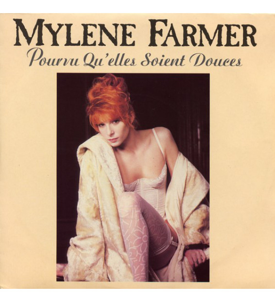 "Mylene Farmer* - Pourvu Qu'elles Soient Douces (7"", Single, Sil) mesvinyles.fr"