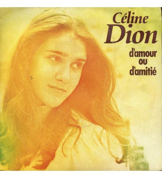"""Céline Dion - D'amour Ou D'amitié (7"""", Single, Inj) mesvinyles.fr"""