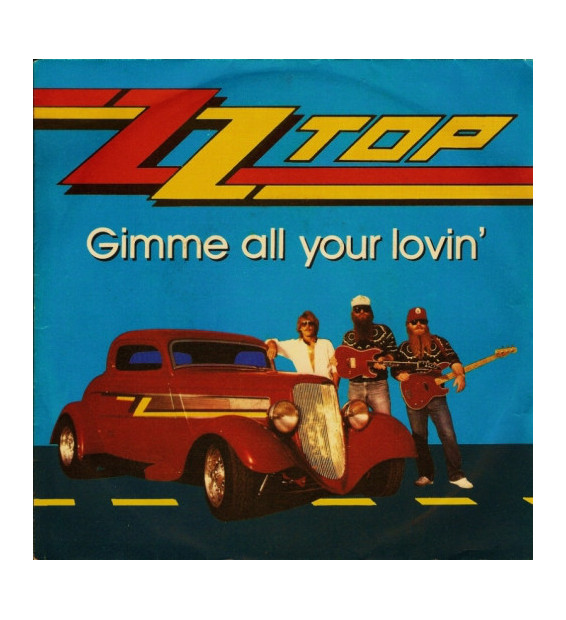 "ZZ Top - Gimme All Your Lovin' (7"", Single) mesvinyles.fr"
