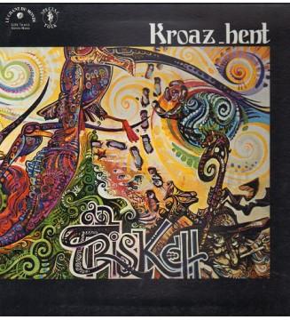 An Triskell - Kroaz Hent (LP, Album, RP) mesvinyles.fr
