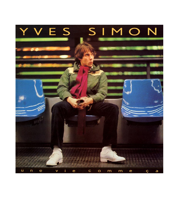 Yves Simon - Une Vie Comme Ça (LP, Album) mesvinyles.fr