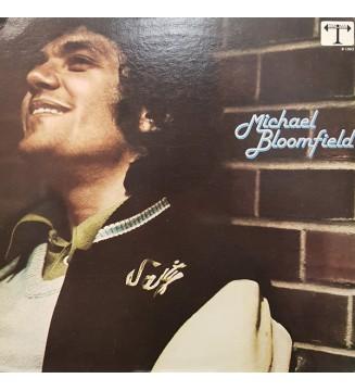 Michael Bloomfield* - Michael Bloomfield (LP, Album) mesvinyles.fr