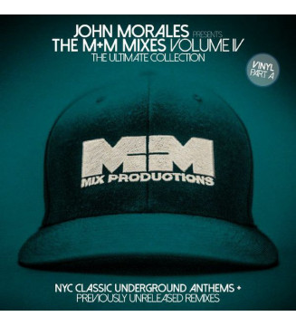 "John Morales - The M+M Mixes Volume IV (The Ultimate Collection) (Part A) (2x12"", Comp) mesvinyles.fr"