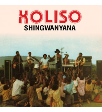 Xoliso - Shingwanyana (LP, Ltd, RE) mesvinyles.fr
