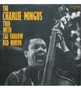 The Charlie Mingus Trio With Tal Farlow, Red Norvo - The Charlie Mingus Trio With Tal Farlow, Red Norvo (LP, Album, RE) mesvinyl