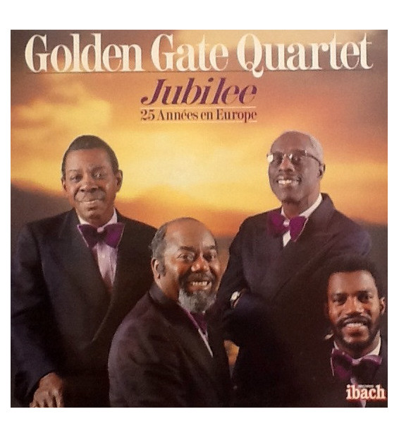 Golden Gate Quartet* - Jubilee 25 Années En Europe (LP) mesvinyles.fr