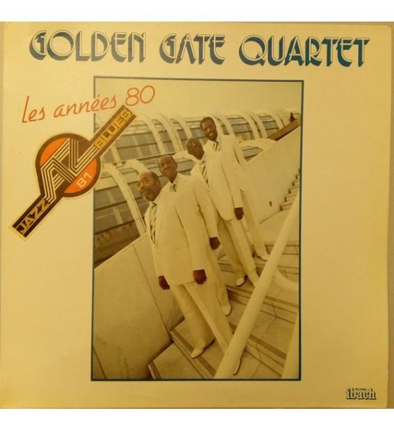 Golden Gate Quartet* - Les Années 80 (LP, Album) mesvinyles.fr