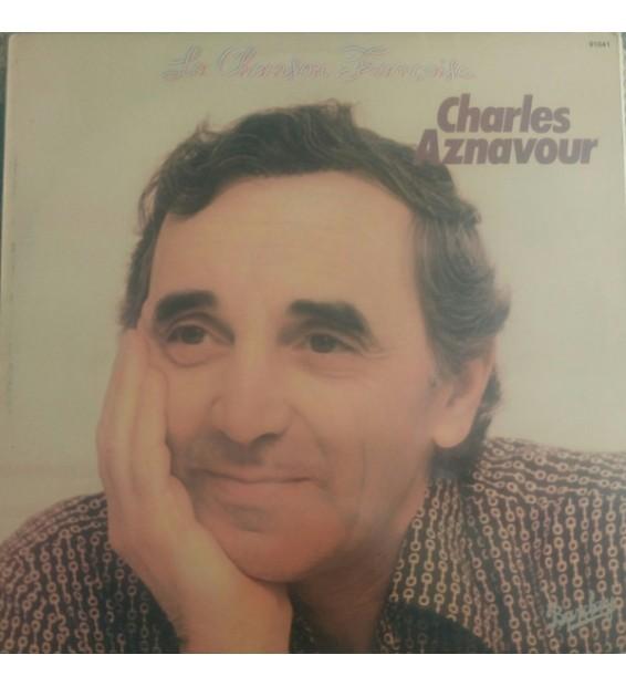 Charles Aznavour - La Chanson Française (LP, Comp) mesvinyles.fr