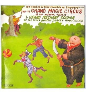 """Le Grand Magic Circus Et Ses Animaux Tristes* - Le Grand Méchant Cochon Et Les Trois Gentils Petits Loups (12"""") mesvinyles.fr"""