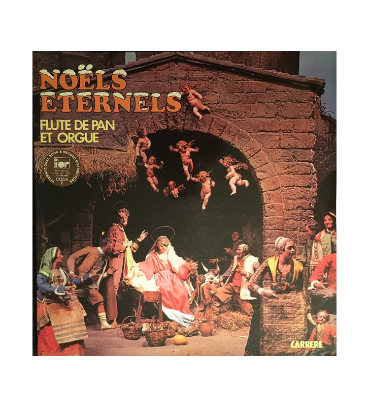 Georges Schmitt, Bernard Struber, Jean Garron - Noëls Eternels Orgue Et Flûte De Pan (LP) mesvinyles.fr
