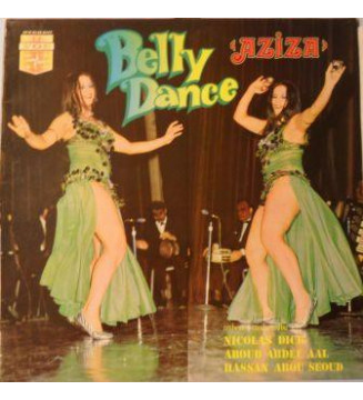 Nicolas Dick*, Aboud Abdel Aal*, Hassan Abou Seoud* - Aziza  Belly Dance (LP, Album) mesvinyles.fr