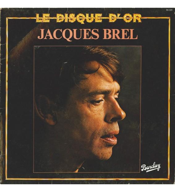 Jacques Brel - Le Disque D'Or (LP, Comp) mesvinyles.fr