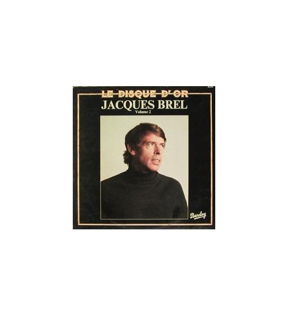 Jacques Brel - Le Disque D'Or (Volume 2) (LP, Comp) mesvinyles.fr