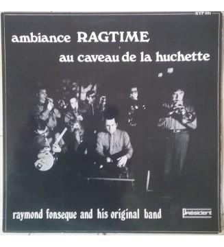 Raymond Fonsèque Original Band - ambiance RAGTIME au caveau de la huchette (LP, Album) mesvinyles.fr