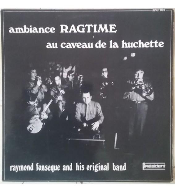 Raymond Fonsèque Original Band - ambiance RAGTIME au caveau de la huchette (LP, Album)