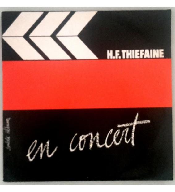 H.F. Thiéfaine* - En Concert (2xLP) mesvinyles.fr