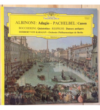 Albinoni* - Pachelbel* - Boccherini*, Respighi*, Herbert Von Karajan - Orchestre Philharmonique De Berlin* - Adagio - Canon - Q