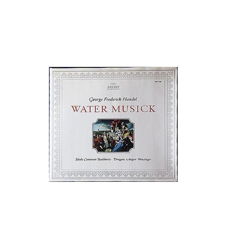 George Frederick Handel* / Schola Cantorum Basiliensis / August Wenzinger - Water Musick (LP) mesvinyles.fr