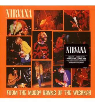 Nirvana - From The Muddy Banks Of The Wishkah (2xLP, Album, RE, 180) mesvinyles.fr