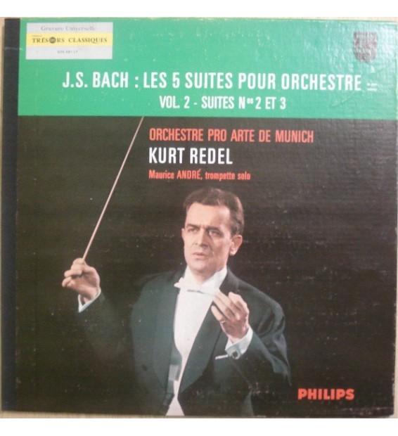 """J.S. Bach*, Orchester """"Pro Arte"""" München*, Kurt Redel, Maurice André - Les 5 Suites Pour Orchestre En Deux Volumes - Vol. 2 - S"""