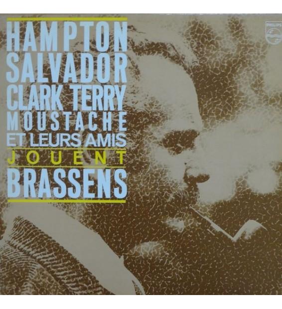 Hampton*, Salvador*, Clark Terry, Moustache (2) - Hampton, Salvador, Clark Terry, Moustache Et Leurs Amis Jouent Brassens (LP,