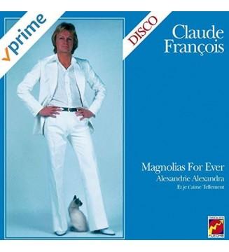 Claude François – Magnolias For Ever