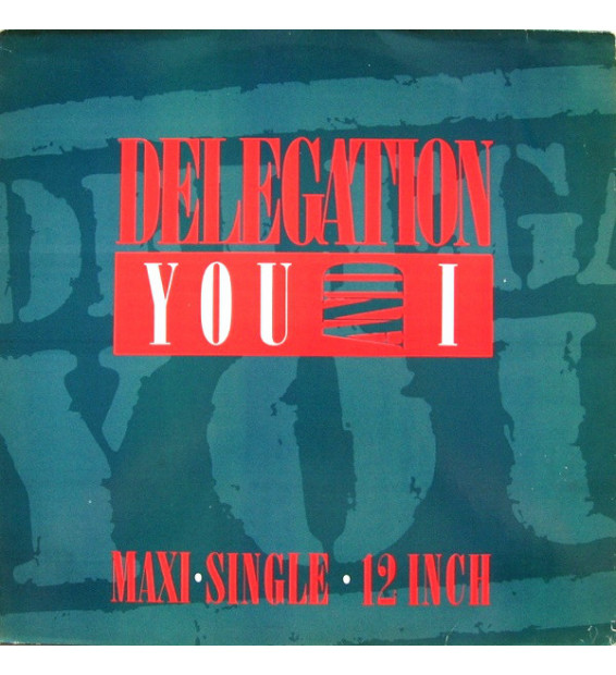 "Delegation - You And I (Remix '87) (12"", Maxi)"