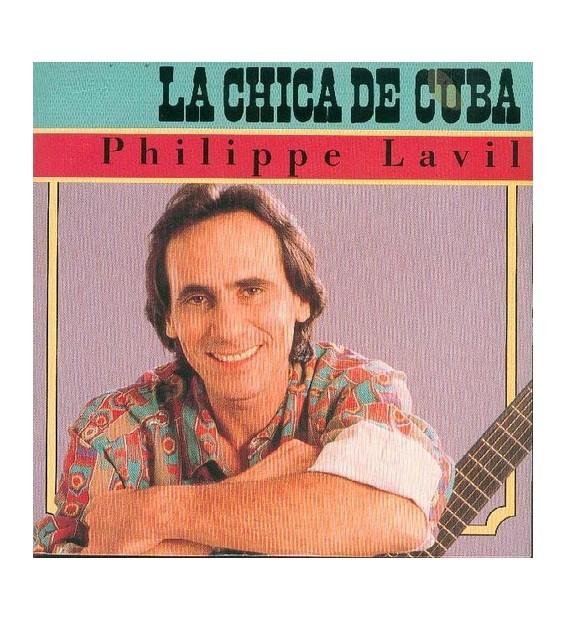 """Philippe Lavil - La Chica De Cuba (7"""") mesvinyles.fr"""