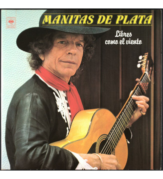 Manitas De Plata - Libres Como El Viento (2xLP, Album, Comp) mesvinyles.fr