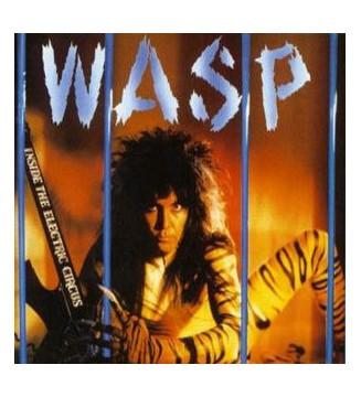 WASP* - Inside The Electric Circus (LP, Album) mesvinyles.fr