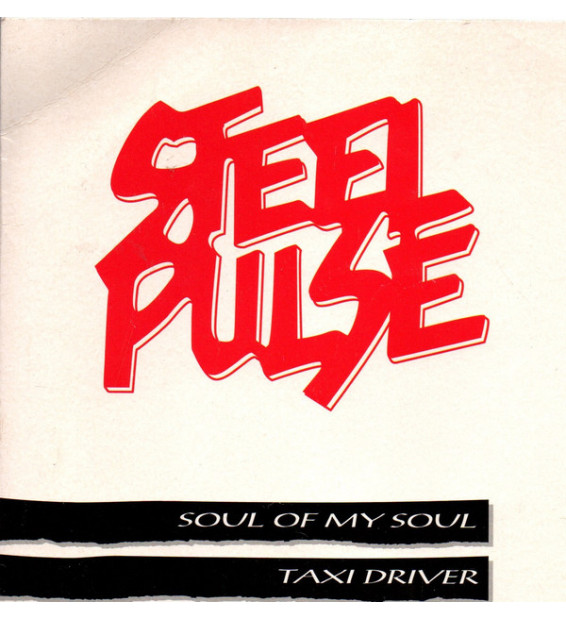 "Steel Pulse - Soul Of My Soul / Taxi Driver (7"", Single, Promo) mesvinyles.fr"