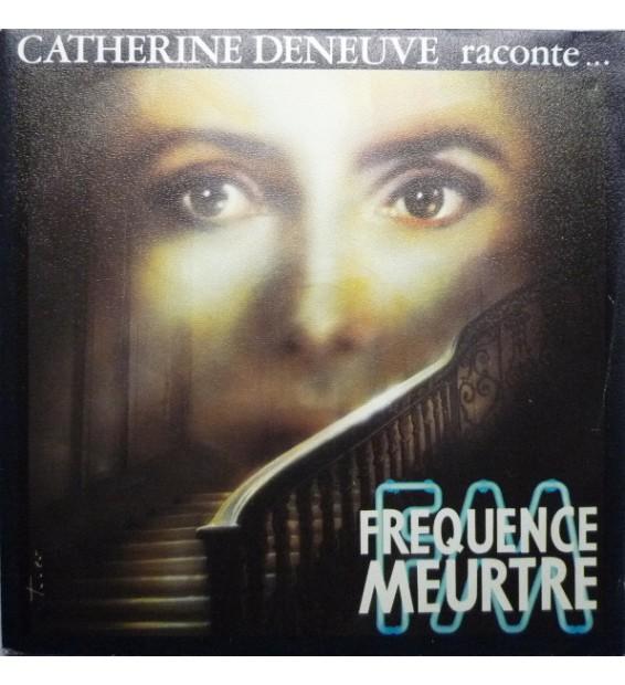 "Catherine Deneuve - Raconte... Fréquence Meurtre (7"", Promo) mesvinyles.fr"
