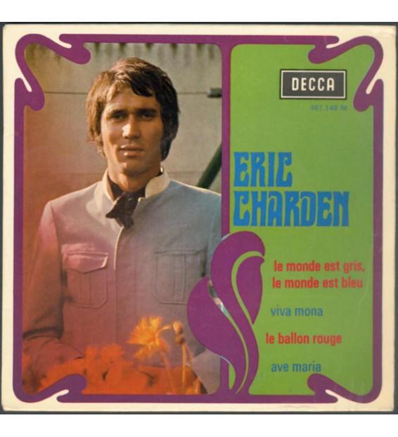 """Eric Charden - Le Monde Est Gris, Le Monde Est Bleu (7"""", EP, RP) mesvinyles.fr"""