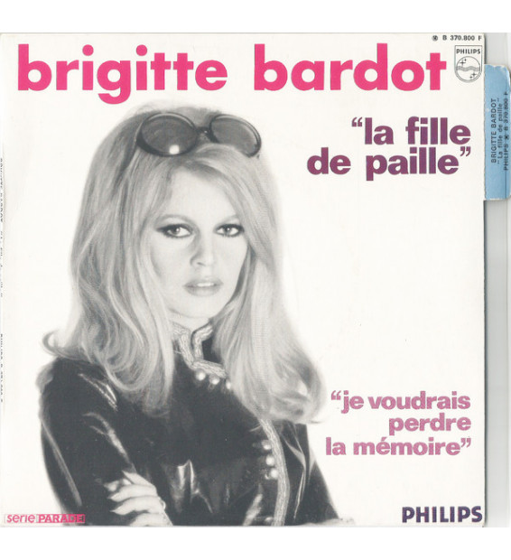 "Brigitte Bardot - La Fille De Paille (7"", Single)"