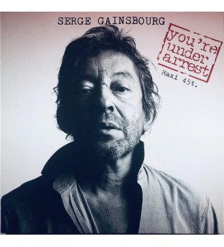 "Serge Gainsbourg - You're Under Arrest (12"", Maxi) mesvinyles.fr"