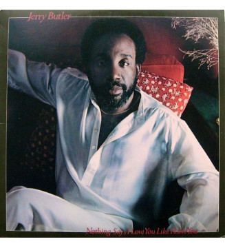 Jerry Butler - Nothing Says I Love You Like I Love You (LP, Album) mesvinyles.fr