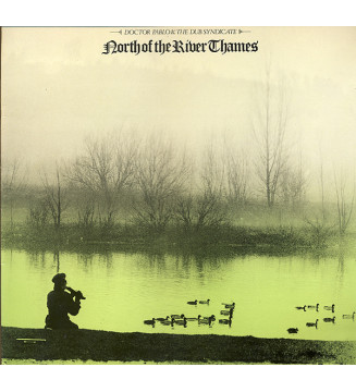 Doctor Pablo & The Dub Syndicate* - North Of The River Thames (LP, Album) mesvinyles.fr