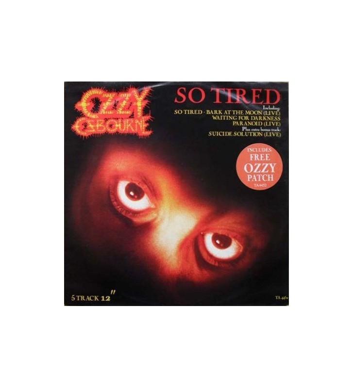 """Ozzy Osbourne - So Tired (12"""", Single) mesvinyles.fr"""