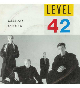 """Level 42 - Lessons In Love (7"""", Single)"""