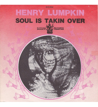 "Henry Lumpkin - Soul Is Takin Over (7"")"