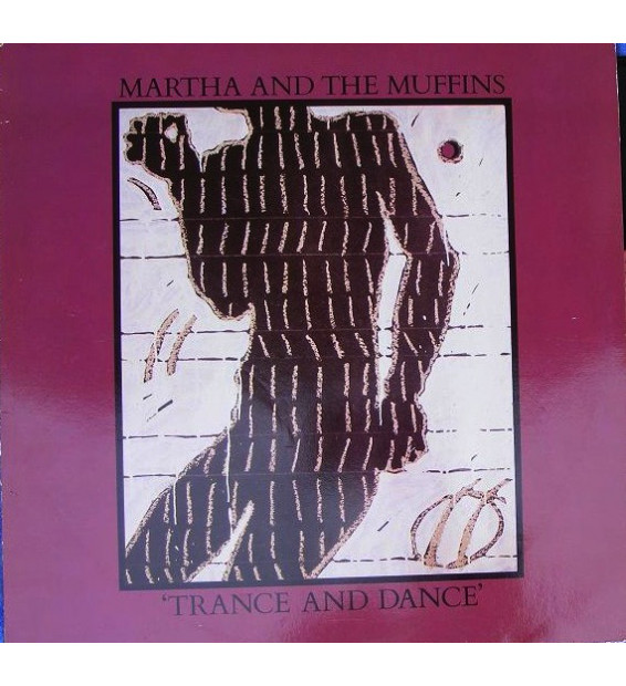 Martha And The Muffins - Trance And Dance (LP, Album) mesvinyles.fr