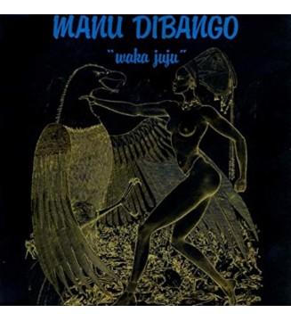Manu Dibango - Waka Juju (LP, Album, Ltd, Num, RE, Gre) mesvinyles.fr