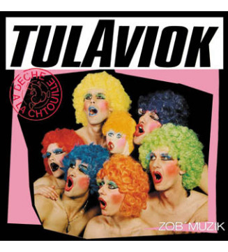 Tulaviok - Deche A La Chtouille (LP, Album, RE, Pin) mesvinyles.fr