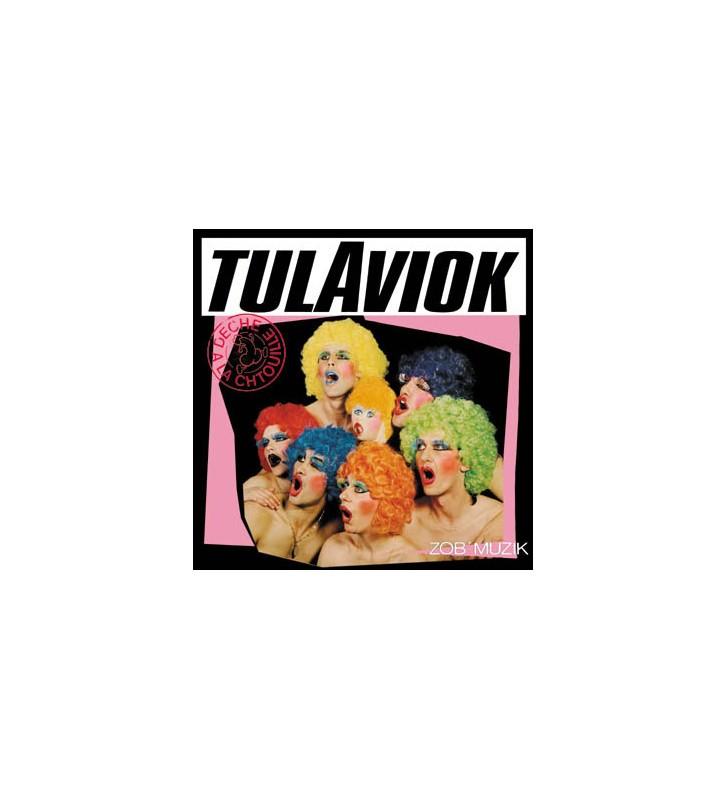 Tulaviok - Deche A La Chtouille (LP, Album, RE, Pin) mesvinyles.fr
